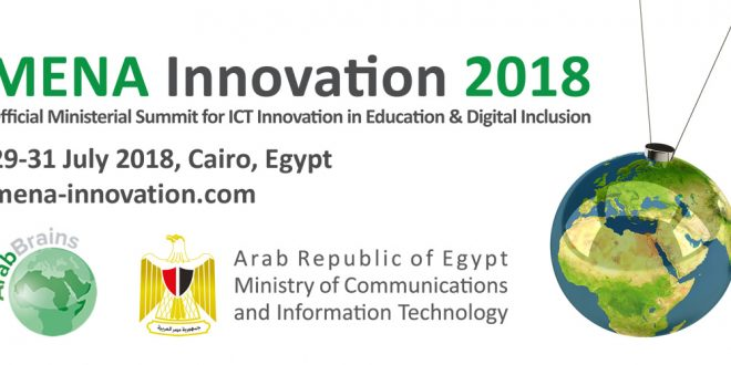 MENA Innovation 2018 – Official Ministerial Summit for ICT Innovation in Education & Digital Inclusion